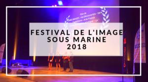 Festival de l'Image Sous Marine 2018