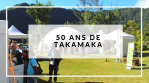 50 Ans de Takamaka