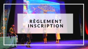 Règlement - Inscriptions