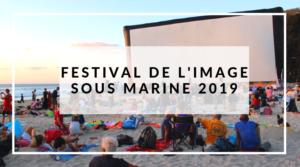 Festival de l'Image Sous Marine 2019