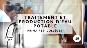 Traitement et Production d'eau potable
