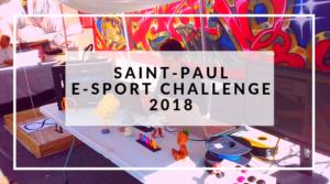 Saint-Paul E-Sport Challenge 2018