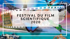 FESTIVAL DU FILM SCIENTIFIQUE 2020