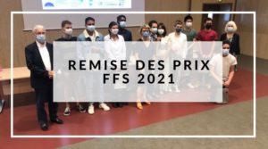REMISE DES PRIX FFS 2021