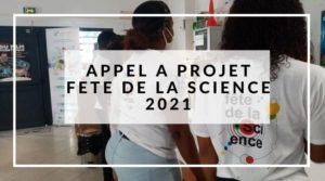 APPEL A PROJET FETE DE LA SCIENCE 2021