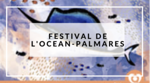 SOIREE D'INAUGURATION - FESTIVAL DE L'OCEAN